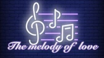the melody of love